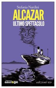 Alcazar, ultimo spettacolo - copertina