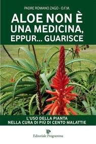 Aloe non è una medicina eppur guarisce - copertina