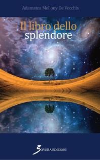 Il libro dello splendore - Librerie.coop