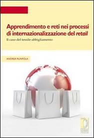 Apprendimento e reti nei processi di internazionalizzazione del retail - copertina