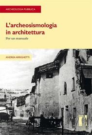 L'archeosismologia in architettura - copertina