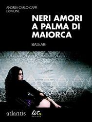 Neri amori a Palma di Maiorca - copertina