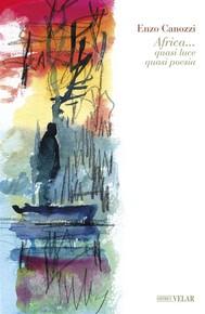 Africa... quasi luce quasi poesia - copertina