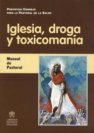 Iglesia, droga y  toxicomanía - copertina