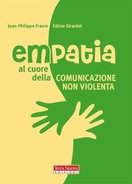 Empatia. Al cuore della Comunicazione nonviolenta - copertina