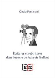 Écritures et réécritures dans l'oeuvre de François Truffaut - copertina