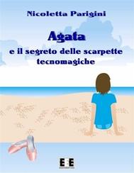 Agata e le scarpette tecnomagiche - copertina