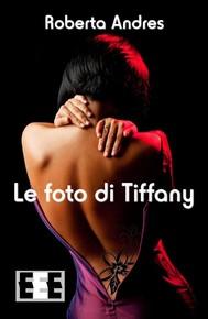 Le foto di Tiffany - copertina