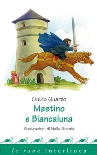 Mastino e Biancaluna - Librerie.coop