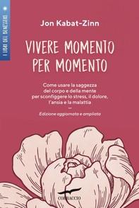 Vivere momento per momento - Librerie.coop
