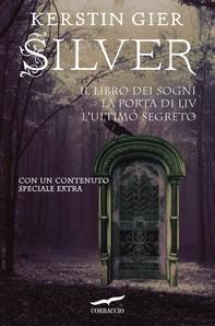 Silver. La Trilogia - Librerie.coop