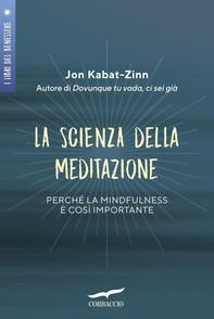 La scienza della meditazione - Librerie.coop