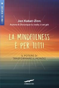 La mindfulness è per tutti - Librerie.coop