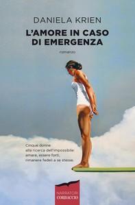 L'amore in caso di emergenza - Librerie.coop