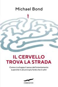 Il cervello trova la strada - Librerie.coop