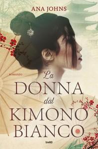 La donna dal kimono bianco - Librerie.coop