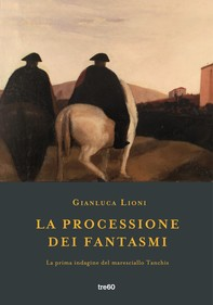 La processione dei fantasmi - Librerie.coop