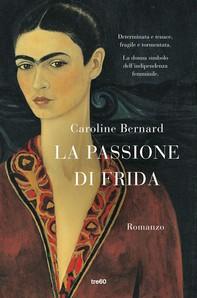 La passione di Frida - Librerie.coop