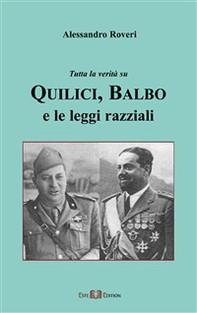 Quilici,Balbo e Le Leggi Razziali tutte le verità - Librerie.coop