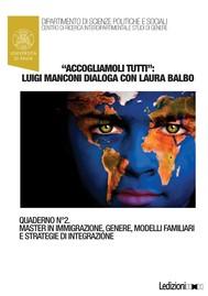 """""""Accogliamoli tutti"""": Luigi Manconi dialoga con Laura Balbo - copertina"""
