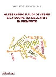 Alessandro Baudi di Vesme e la scoperta dell'arte in Piemonte - copertina