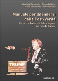 Manuale per difendersi dalla post-verità - Librerie.coop