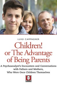 Children! Or the Advantage of Being Parents - Librerie.coop