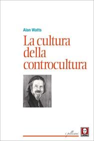 La cultura della controcultura - copertina