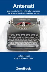 Antenati: per una storia delle letterature europee: dal Novecento al Ventunesimo secolo - copertina