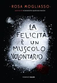 La felicità è un muscolo volontario - Librerie.coop