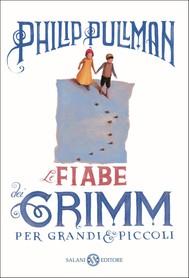 Le fiabe dei Grimm per grandi e piccoli - copertina