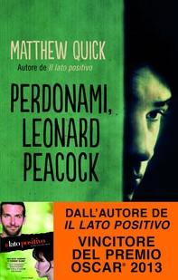 Perdonami, Leonard Peacock - Librerie.coop