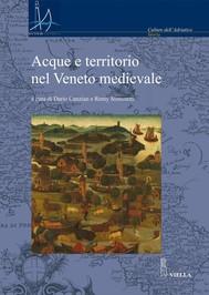 Acque e territorio nel Veneto medievale - copertina