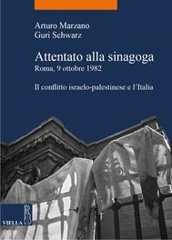Attentato alla sinagoga. Roma, 9 ottobre 1982 - copertina