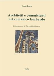 Architetti e committenti nel romanico lombardo - copertina