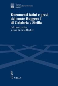 Documenti latini e greci del conte Ruggero I di Calabria e Sicilia - copertina