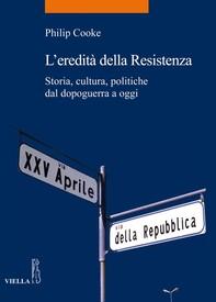 L'eredità della Resistenza - Librerie.coop
