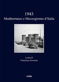 1943. Mediterraneo e Mezzogiorno d'Italia - copertina