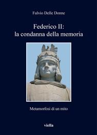 Federico II: la condanna della memoria - copertina