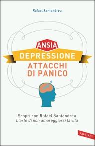 Ansia, depressione, attacchi di panico - copertina
