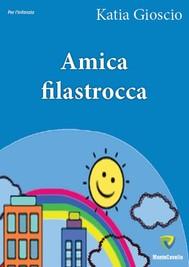 AMICA FILASTROCCA - copertina