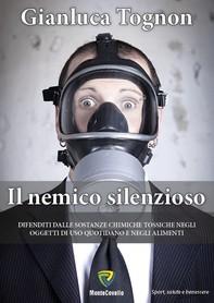 IL NEMICO SILENZIOSO - Librerie.coop