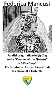 "ANALISI PRAGMATICA DEL FLYTING NELLA ""QUARREL OF THE QUEENS"" DE I NIBELUNGHI - copertina"