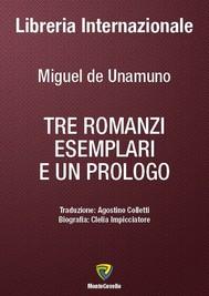 TRE ROMANZI ESEMPLARI E UN PROLOGO - copertina