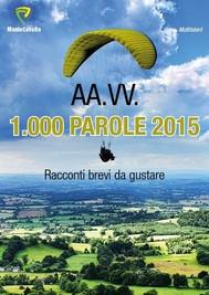 1.000 PAROLE EDIZIONE 2015 - copertina