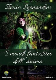 I MONDI FANTASTICI DELL'ANIMA - copertina