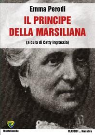 IL PRINCIPE DELLA MARSILIANA - Librerie.coop