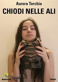 CHIODI NELLE ALI - copertina