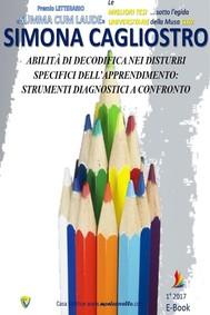 Abilità di decodifica nei Disturbi Specifici dell'Apprendimento: strumenti diagnostici a confronto - copertina