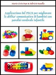 Applicazione del PECS per migliorare le abilità comunicative di bambini con paralisi cerebrale infantile - copertina